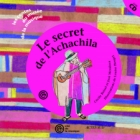 Le Secret de l'Achachila (+ CD)