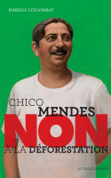 Chico Mendes :
