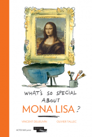 What's so special about Mona Lisa ?