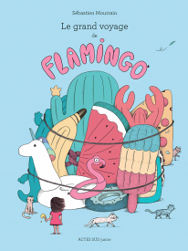 Le Grand voyage de Flamingo